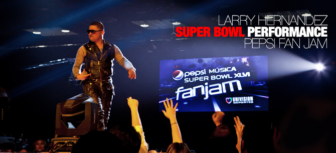 larry_hernandez_super_bowl_performance_pepsi_fan_jam